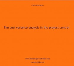 The cost variance analysis in the project control